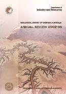 Geological Survey of Western Australia Annual Review 2002 - 03